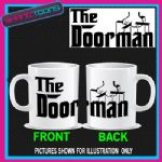 THE DOORMAN SECURITY GUARD BOUNCER  GIFT MUG